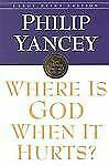 Where Is God When It Hurts (Walker Large Print Books)
