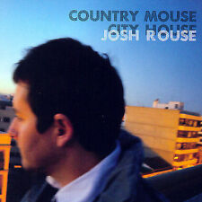Country Mouse: City House 2007 by Rouse, Josh eXLibrary