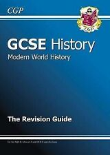 GCSE History Modern World History the Revision Guide by CGP Books (Paperback,...