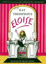 Eloise: A Book for Precocious Grown Ups Thompson, Kay Hardcover