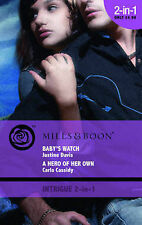 Baby's Watch/A Hero of Her Own (Mills & Boon Intrigue 2 in 1), Davis/Cassidy