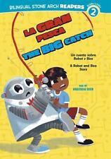 La Gran PescaThe Big Catch: Un cuento sobre Robot y RicoA Robot and Ri-ExLibrary