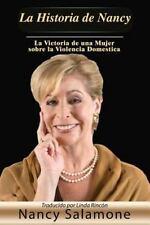 La Historia de Nancy : La Victoria de una Mujer Sobre la Violencia Domestica...
