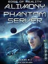 Phantom Server Trilogy: Edge of Reality 1 by Andrei Livadny (2016, MP3 CD,...