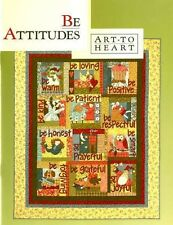 BE ATTITUDES, From Art To Heart, Sewing & Quilting Patterns Book NEW