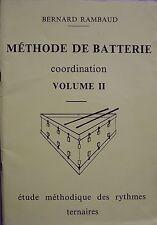 méthode de batterie coordination volume II - Bernard Rambaud 1987