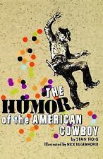 Acc, The Humor of the American Cowboy, Hoig, Stan, 0803257198, Book