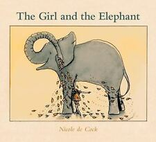 The Girl and the Elephant by Nicole De Cock