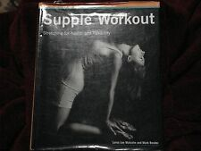 Supple Workout by lorna lee malcolm & mark bender Stretching Flexability HC 2001