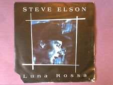"Steve Elson - Luna Rossa (7"" single) picture sleeve MAGS 13"