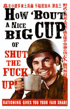 How 'bout a Nice Big Cup of Shut the F*ck Up! MasterPoster Print, 11x17