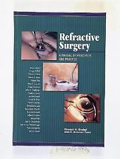Refractive Surgery: A Manual of Principles and Practice