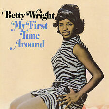 Betty Wright, My First Time Around