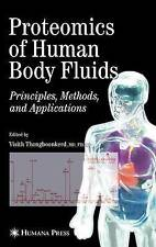 Proteomics of Human Body Fluids: Principles, Methods, and Applications, , Very G