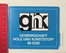 Aufkleber/Sticker: ghk - Gewerkschaft Holz Und Kunststoff Im DGB (010616189)
