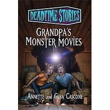 Deadtime Stories: Grandpa's Monster Movies-ExLibrary