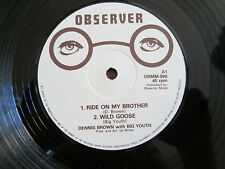 "Dennis Brown / Big Youth ‎– Ride On My Brother / Wild Goose 12"" Observer"