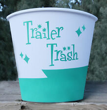 "Sea Glass Green ""Trailer Trash"" for Vintage Canned Ham Travel Trailers"