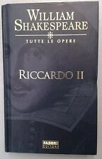 William Shakespeare TUTTE LE OPERE Riccardo II (n)