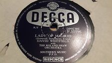 DAVID WHITEFIELD LADY OF MADRID & I'LL NEVER STOP LOVING YOU DECCA F10596