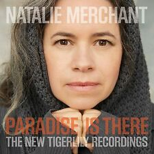 MERCHANT NATALIE - PARADISE IS THERE THE NEW TIGERLILY REC CD + DVD NUOVO