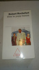 Vive le papy-boom - Robert Rochefort