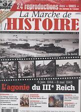 NEUF REVUE LA MARCHE DE L HISTOIRE N°13 + 24 UNES DES JOURNAUX DE 39-45