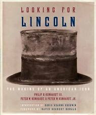 Looking for Lincoln The Making of an American Icon NEW ILLUSTRATED HARDCOVER BK