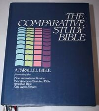The Comparative Study Bible A Parallel Bible NIV NASB Amplified KJV Hardcover