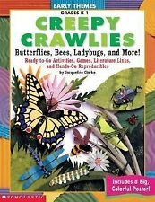 Creep Crawlies: Butterflies, Bees, Ladybugs, and More! with Poster (Early Themes