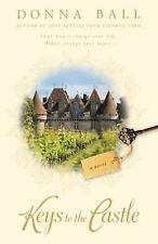 Keys to the Castle by Donna Ball (2011, BCE, Hardcover, Large Print-m) Novel