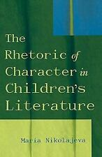 The Rhetoric of Character in Children's Literature-ExLibrary