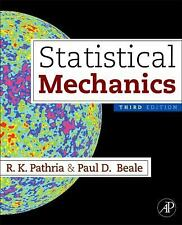 Statistical Mechanics by R. K. Pathria and Paul D. Beale (2011, Paperback)