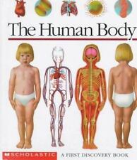 The Human Body: A First Discovery Book Scholastic Books, Perols, Sylvaine Spira