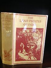 THE LAND PIRATES OF INDIA By W.J. Hatch-1928 - 1st in rare dustjacket
