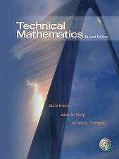 Technical Mathematics by James E. Trefzger, Joan S. Gary and Dale Ewen (2004,...