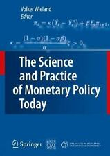 The Science and Practice of Monetary Policy Today: The Deutsche Bank Prize in Fi