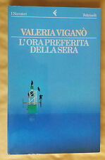 """L'ora preferita della sera, Valeria Viganò, Feltrinelli, 1995, """"I Narratori""""."""
