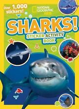 NG Sticker Activity Bks.: National Geographic Kids Sharks! by National...