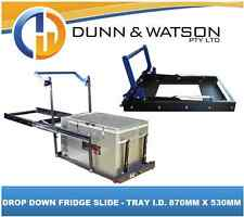 DROP DOWN FRIDGE SLIDE (TRAY I.D. 870MML X 530MMW) WAECO, ENGEL, EVAKOOL, ARB