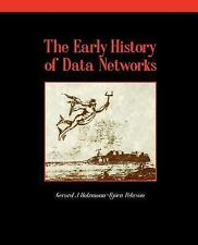 Perspectives: The Early History of Data Networks 7 by Gerard J. Holzmann and...