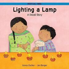 Lighting a Lamp: A Diwali Story Festival Time