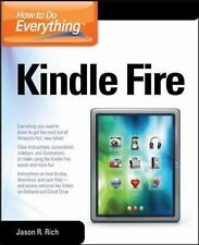 How to Do Everything Ser.: Kindle Fire by Jason Rich (2012, Paperback)