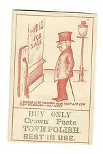 Old Trade Card Crown Paste Stove Polish Old Man Top Hat HIDES FOR SALE Cow Tail