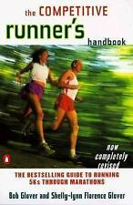 The Competitive Runner's Handbook: The Bestselling Guide to Running 5Ks through