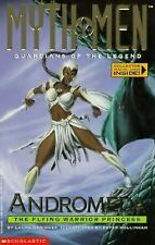 Andromeda: The Flying Warrior Princess (Myth Men, Guardians of the Legend) by G
