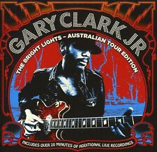Bright Lights-Australian Tour Edition - Gary Jr. Clark (2012, CD NEU)