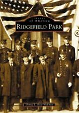 Ridgefield  Park   NJ  Images  of  America - Donna  E.  Rose-McEntee - Paperback