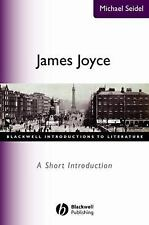 James Joyce: A Short Introduction (Blackwell Introductions to Literatu-ExLibrary