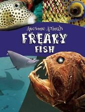 Freaky Fish (Awesome Animals)